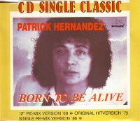 Cover Patrick Hernandez - Born To Be Alive (Re-Mix '88)
