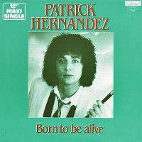 Cover Patrick Hernandez - Born To Be Alive