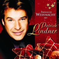 Cover Patrick Lindner - Fröhliche Weihnacht mit Patrick Lindner