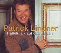 Cover Patrick Lindner - Halleluja - auf das Leben