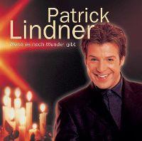 Cover Patrick Lindner - Wenn es noch Wunder gibt