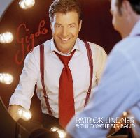 Cover Patrick Lindner & Thilo Wolf Big Band - Gigolo