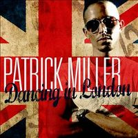 Cover Patrick Miller - Dancing In London