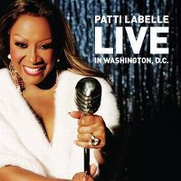 Cover Patti Labelle - Live In Washington, D.C.
