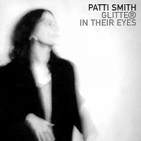 Cover Patti Smith - Glitter In Their Eyes