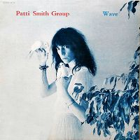 Cover Patti Smith Group - Wave