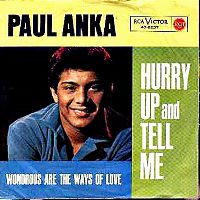 Cover Paul Anka - Hurry Up And Tell Me