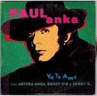 Cover Paul Anka & Anthea Anka & Barry Gibb - Yo te amo