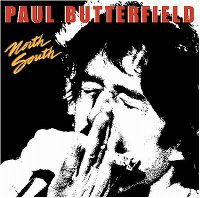 Cover Paul Butterfield - North South