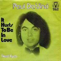 Cover Paul Da Vinci - It Hurts To Be In Love