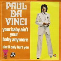 Cover Paul Da Vinci - Your Baby Ain't Your Baby Anymore
