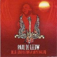 Cover Paul de Leeuw - Blijf (tot de zon je komt halen)