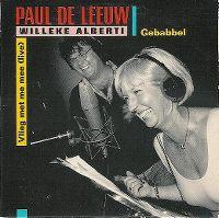 Cover Paul de Leeuw & Willeke Alberti / Paul de Leeuw - Gebabbel / Vlieg met me mee (live)