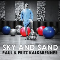 Cover Paul & Fritz Kalkbrenner - Sky And Sand