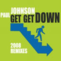 Cover Paul Johnson - Get Get Down (Laidback Luke Rmx)