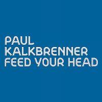 Cover Paul Kalkbrenner - Feed Your Head