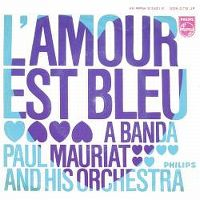 Cover Paul Mauriat And His Orchestra - L'amour est bleu