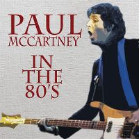 Cover Paul McCartney - In The 80's