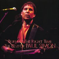 Cover Paul Simon - Born At The Right Time - The Best Of Paul Simon