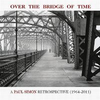 Cover Paul Simon - Over The Bridge Of Time - A Paul Simon Retrospective (1964-2011)