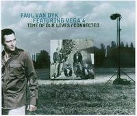 Cover Paul van Dyk feat. Vega 4 - Time Of Our Lives