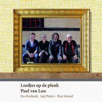 Cover Paul van Loo / Ivo Rosbeek / Jop Peters / Roy Ginsel - Leedjes op de plank