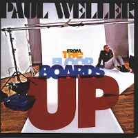 Cover Paul Weller - From The Floorboards Up