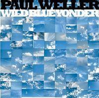 Cover Paul Weller - Wild Blue Yonder