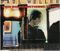 Cover Paul Weller - You Do Something To Me