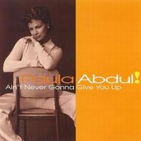 Cover Paula Abdul - Ain't Never Gonna Give You Up