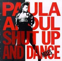 Cover Paula Abdul - Shut Up And Dance - Mixes