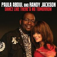 Cover Paula Abdul and Randy Jackson - Dance Like There's No Tomorrow