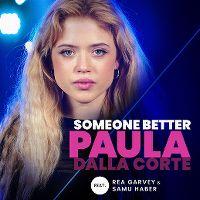 Cover Paula Dalla Corte feat. Rea Garvey & Samu Haber - Someone Better