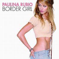 Cover Paulina Rubio - Border Girl