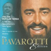 Cover Pavarotti - The Pavarotti Edition: Italian Popular Songs