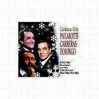 Cover Pavarotti / Carreras / Domingo - Christmas With Pavarotti / Carreras / Domingo