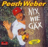 Cover Peach Weber - Nix wie Gäx