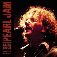 Cover Pearl Jam - Building Bridges - The Acoustic Broadcasts