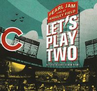 Cover Pearl Jam - Let's Play Two - Live At Wrigley Field