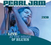 Cover Pearl Jam - Live At The House Of Blues