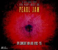 Cover Pearl Jam - The Very Best Of Pearl Jam - In Concert On Air 1992-'95