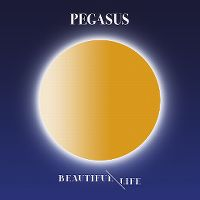 Cover Pegasus - Beautiful Life