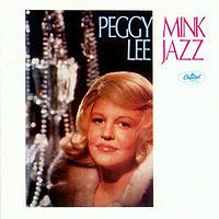 Cover Peggy Lee - Mink Jazz
