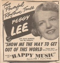 Cover Peggy Lee - Show Me The Way To Get Out Of This World (Cause That's Where Everything Is)