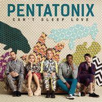 Cover Pentatonix - Can't Sleep Love