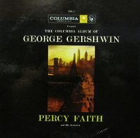 Cover Percy Faith & His Orchestra - The Columbia Album Of George Gershwin