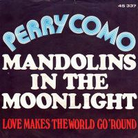 Cover Perry Como - Mandolins In The Moonlight