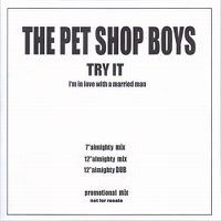 Cover Pet Shop Boys - Try It (I'm In Love With A Married Man)
