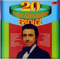 Cover Peter Alexander - 20 Peter Alexander Erfolge