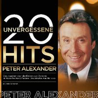 Cover Peter Alexander - 20 unvergessene Hits